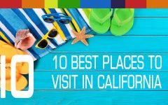 The top 10 best places to visit in California