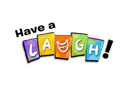 Have A Laugh!