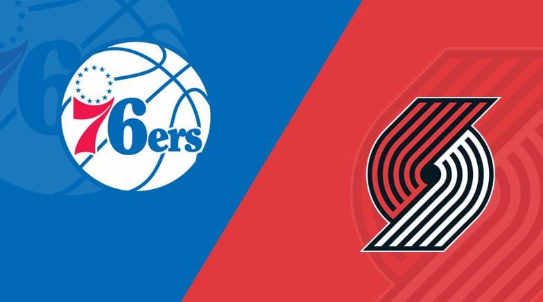 Philadelphia 76ers vs Portland Trail Blazers Game